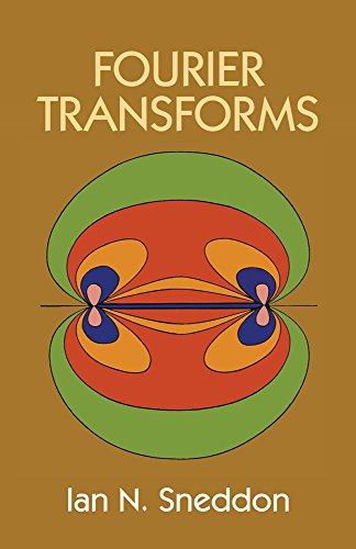 Fourier Transforms (Dover Books on Mathematics): Ian N. Sneddon