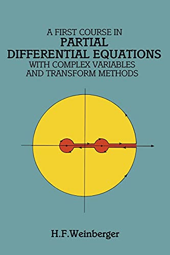 9780486686400: A First Course in Partial Differential Equations with Complex Variables and Transform Methods (Dover Books on Mathematics)