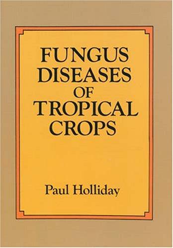 9780486686479: Fungus Diseases of Tropical Crops