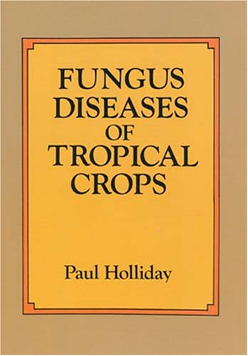 9780486686479: Fungus Diseases of Tropical Crops