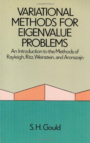 9780486687124: Variational Methods for Eigenvalue Problems: An Introduction to the Methods of Rayleigh, Ritz, Weinstein, and Aronszajn