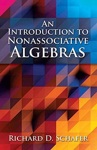 9780486688138: An Introduction to Nonassociative Algebras (Dover Books on Mathematics)