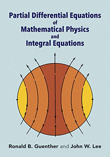 9780486688893: Partial Differential Equations of Mathematical Physics and Integral Equations