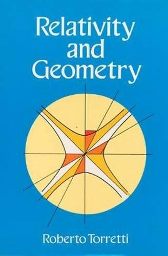 9780486690469: Relativity and Geometry (Dover Books on Physics)