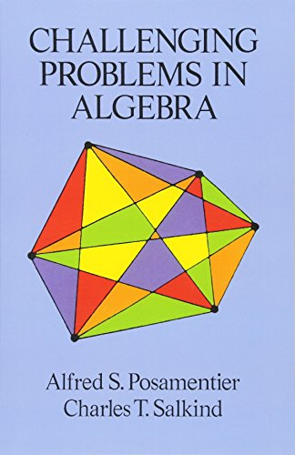 9780486691480: Challenging Problems in Algebra