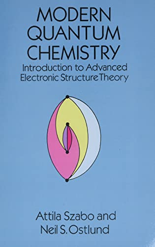 9780486691862: Modern Quantum Chemistry: Introduction to Advanced Electronic Structure Theory (Dover Books on Chemistry)