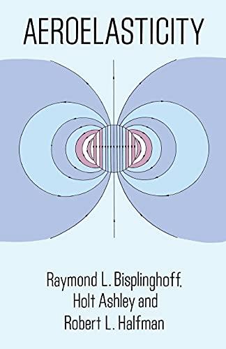 9780486691893: Aeroelasticity (Dover Books on Aeronautical Engineering)