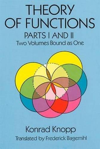 Theory of Functions: Konrad Knopp, Frederick