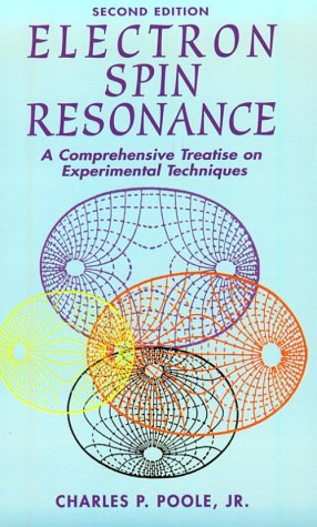 Electron Spin Resonance: A Comprehensive Treatise on: Poole Jr., Charles