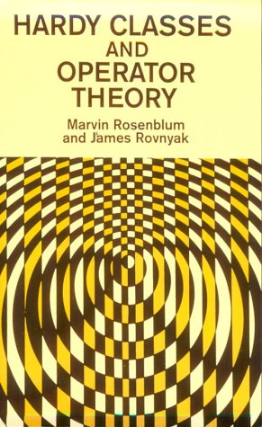 9780486695365: Hardy Classes and Operator Theory