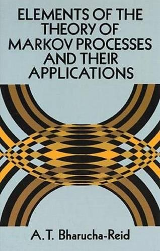 9780486695396: Elements of the Theory of Markov Processes and Their Applications (Dover Books on Mathematics)