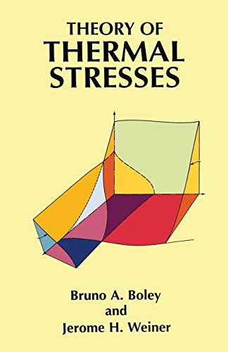 9780486695792: Theory of Thermal Stresses (Dover Civil and Mechanical Engineering)