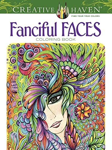 9780486779355: Creative Haven Fanciful Faces Coloring Book