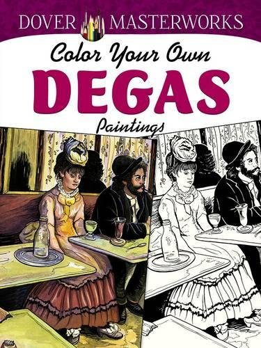 9780486779416: Dover Masterworks: Color Your Own Degas Paintings (Adult Coloring)