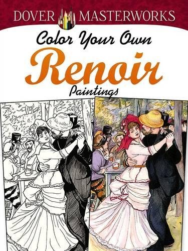 9780486779461: Dover Masterworks: Color Your Own Renoir Paintings