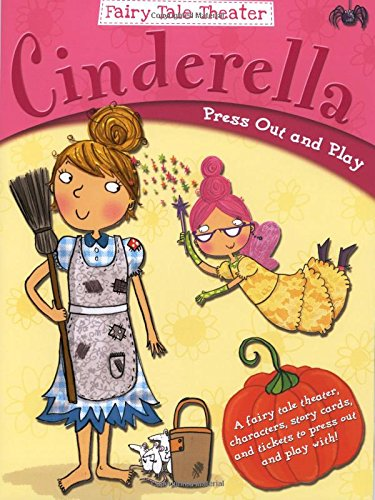 9780486779850: Fairy Tale Theater -- Cinderella: Press Out and Play