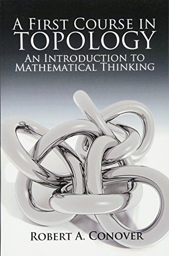 9780486780016: A First Course in Topology: An Introduction to Mathematical Thinking