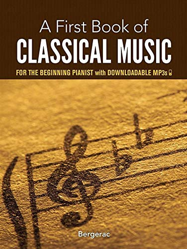 9780486780092: A First Book of Classical Music for the Beginning Pianist