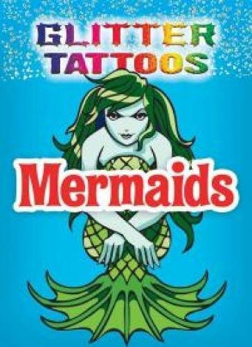 9780486780139: Glitter Tattoos Mermaids