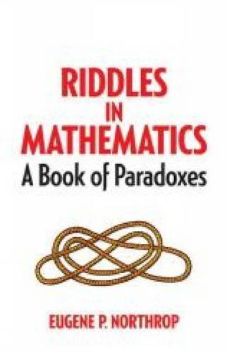 9780486780160: Riddles in Mathematics: A Book of Paradoxes (Dover Recreational Math)