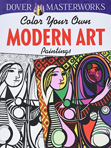 9780486780245: Dover Masterworks: Color Your Own Modern Art Paintings