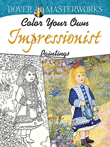 9780486780252: Color Your Own Impressionist Paintings