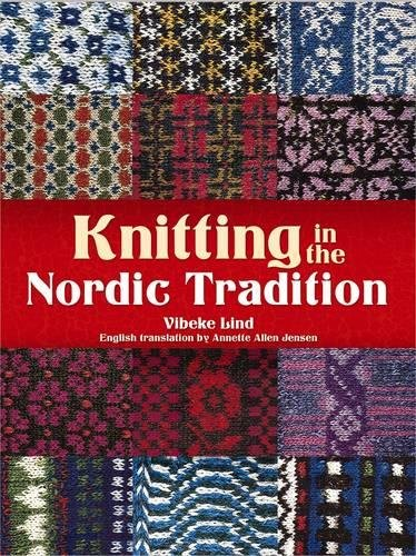 9780486780382: Knitting in the Nordic Tradition (Dover Books on Knitting and Crochet)