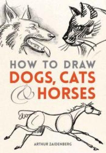 9780486780481 How To Draw Dogs Cats And Horses Dover Books On Art