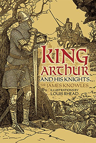 9780486780511: King Arthur and His Knights