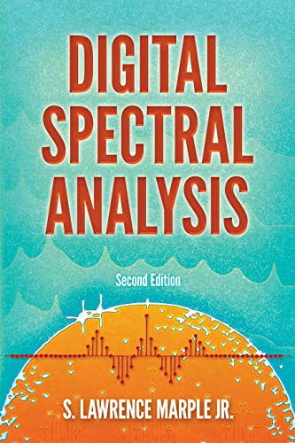 9780486780528: Digital Spectral Analysis with Applications: Second Edition (Dover Books on Electrical Engineering)