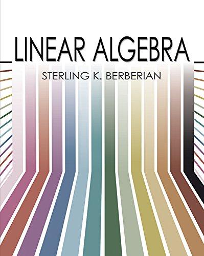 Linear Algebra (Dover Books on Mathematics): Sterling K. Berberian