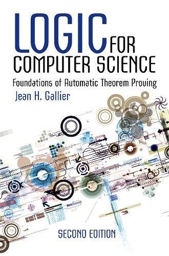 Logic for Computer Science: Jean Gallier, Jean