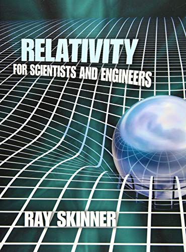 9780486781365: Relativity for Scientists and Engineers (Dover Books on Physics)