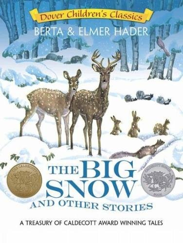 9780486781631: The Big Snow and Other Stories: A Treasury of Caldecott Award-Winning Tales (Dover Children's Classics)