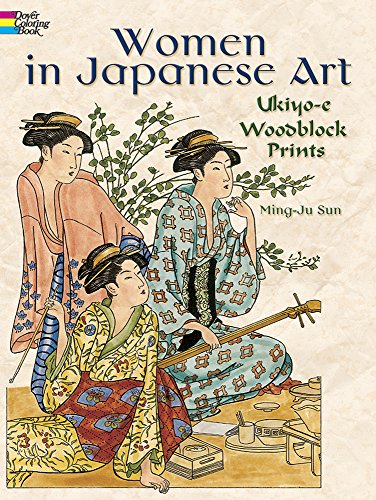 9780486781952: Women in Japanese Art: Ukiyo-e Woodblock Prints (Dover Fashion Coloring Book)