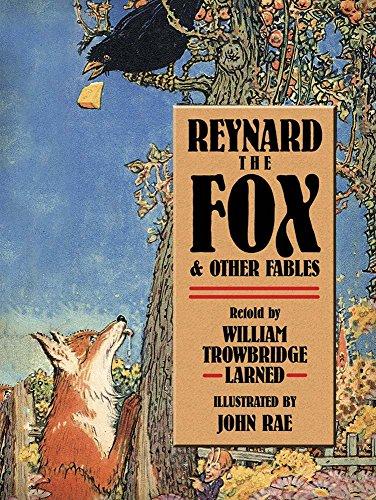 Reynard the Fox and Other Fables: Rae, John (ilt)/