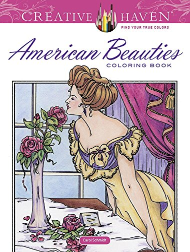 9780486782034: Creative Haven American Beauties Coloring Book (Creative Haven Coloring Books)