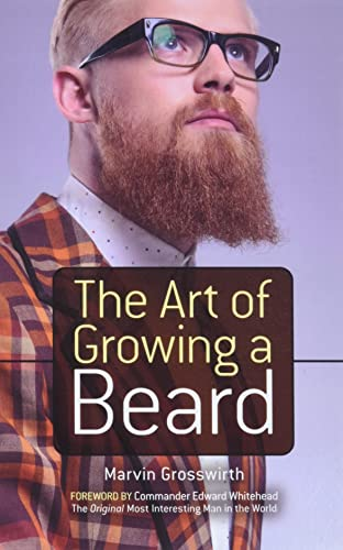 9780486783130: The Art of Growing a Beard