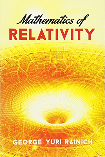9780486783253: Mathematics of Relativity