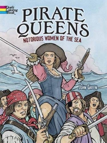 9780486783345: Pirate Queens: Notorious Women of the Sea (Dover Coloring Books)