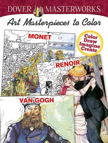 9780486784540: COSTCO Dover Masterworks: Art Masterpieces to Color: Monet, Renoir, Van Gogh