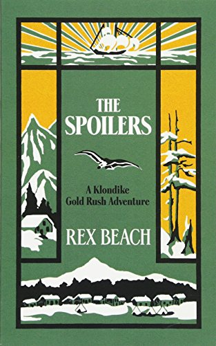 9780486785066: The Spoilers: A Klondike Gold Rush Adventure