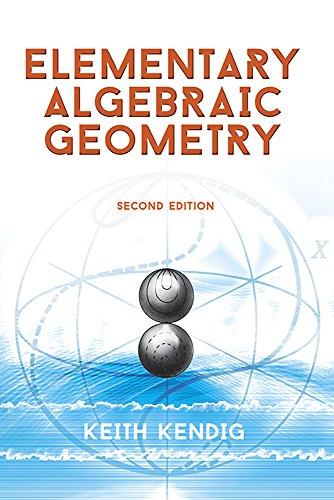 9780486786087: Elementary Algebraic Geometry