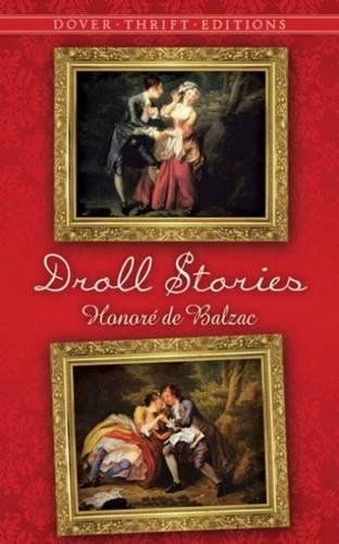 Droll Stories (Dover Thrift Editions): Honore de Balzac