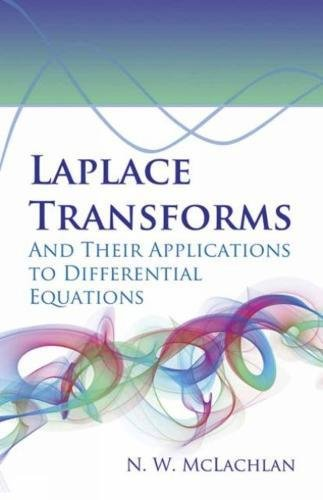 9780486788111: Laplace Transforms and Their Applications to Differential Equations