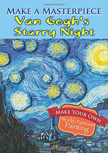 Make a Masterpiece -- Van Gogh's Starry: Van Gogh, Vincent