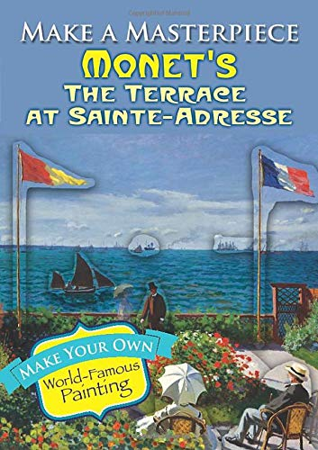 Make a Masterpiece -- Monet's The Terrace: Monet, Claude