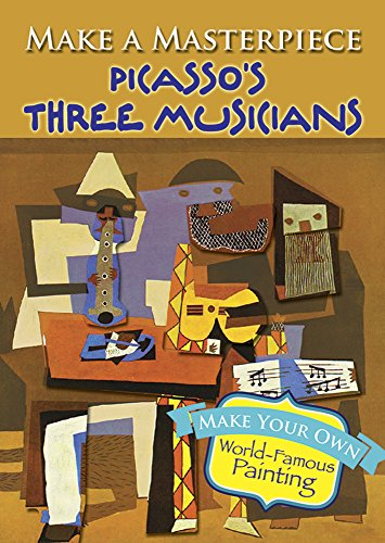 9780486789538: Make a Masterpiece -- Picasso's Three Musicians (Dover Little Activity Books)