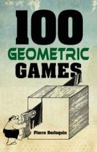 9780486789569: 100 Geometric Games (Dover Books on Recreational Math)