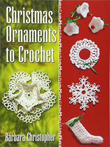 9780486789613: Christmas Ornaments to Crochet (Dover Books on Knitting and Crochet)